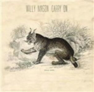 Carry on - CD Audio di Willy Mason