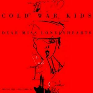 Dear Miss Lonelyhearts - Vinile LP di Cold War Kids