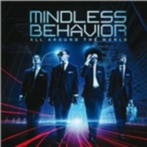 All Around the World - CD Audio di Mindless Behavior