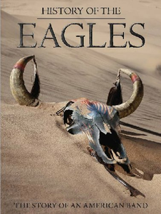 Film Eagles. History of the Eagles Alison Ellwood
