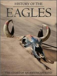 Eagles. History of the Eagles di Alison Ellwood - Blu-ray