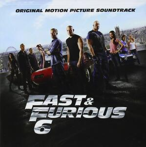 Fast & Furious 6 (Colonna Sonora) - CD Audio