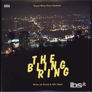 Bling Ring (Colonna Sonora) - Vinile LP
