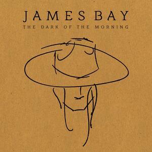 Dark of the Morning - Vinile 10'' di James Bay