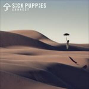 Connect - Vinile LP di Sick Puppies