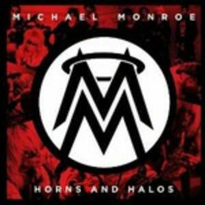 Horns and Halos - Vinile LP di Michael Monroe