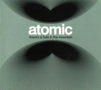 There'S A Hole In The.. - Vinile LP di Atomic
