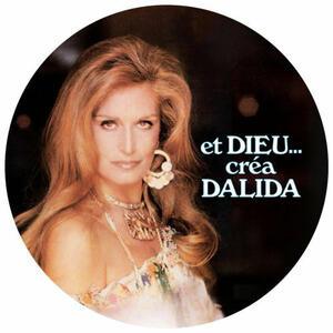Et Dieu Crea Dalida (Picture Disc) - Vinile LP di Dalida
