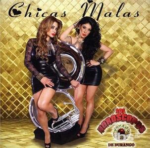 Chicas Malas - CD Audio di Horoscopos De Durango