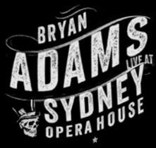 Bryan Adams. Live at Sydney Opera House - DVD