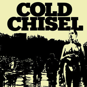 Cold Chisel - CD Audio di Cold Chisel