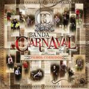 Puros Corridos - CD Audio di Banda Carnaval