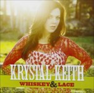Whiskey & Lace - CD Audio di Krystal Keith