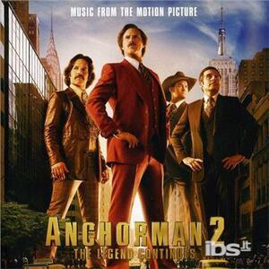 Anchorman 2. Legend.. (Colonna Sonora) - CD Audio