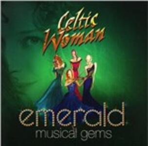 Emerald. Musical Gems - CD Audio di Celtic Woman