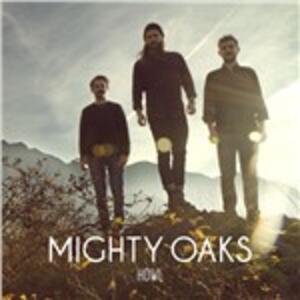 Howl - Vinile LP di Mighty Oaks