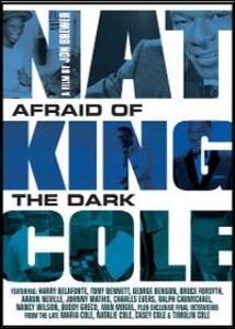 "Nat ""King"" Cole. Afraid of the Dark di Jon Brewer - Blu-ray"