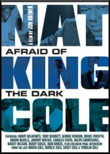 "Nat ""King"" Cole. Afraid of the Dark di Jon Brewer - Blu-ray"