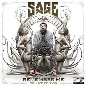 Remember me - CD Audio di Sage the Gemini