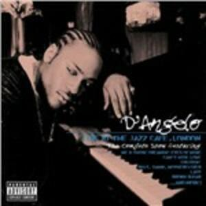 Live at the Jazz Cafè, London. The Complete Show - CD Audio di D'Angelo