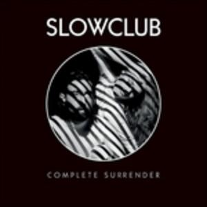 Complete Surrender - Vinile LP di Slow Club