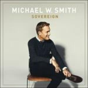 Sovereign - Vinile LP di Michael W. Smith