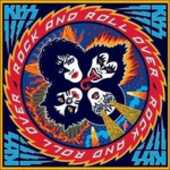 Vinile Rock and Roll Over Kiss