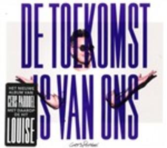 De Toekomst Is Van Ons - CD Audio di Gers Pardoel