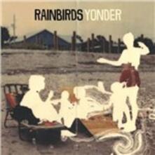 Yonder - CD Audio di Rainbirds