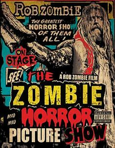 Rob Zombie. The Zombie Horror Picture Show - Blu-ray