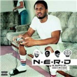 In Search of NERD - Vinile LP di NERD