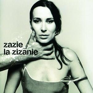 La Zizanie - Vinile LP di Zazie