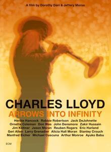 Charles Lloyd. Arrows into Infinity di Dorothy Darr,Jeffrey Morse - Blu-ray
