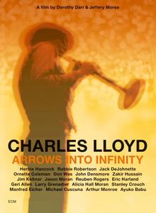 Film Charles Lloyd. Arrows into Infinity Dorothy Darr , Jeffrey Morse