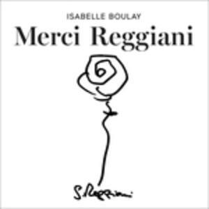Merci Reggiani - CD Audio di Isabelle Boulay