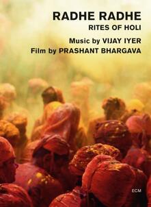 Radhe Radhe: Rites of Holi (DVD) - DVD di Vijay Iyer