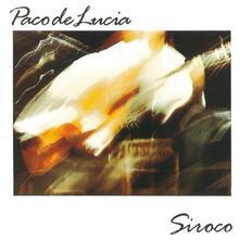 Siroco - Vinile LP di Paco De Lucia