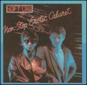 Non-Stop Erotic Cabaret - Vinile LP di Soft Cell
