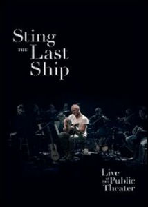 Film Sting. The Last Ship: Live at the Public Theater