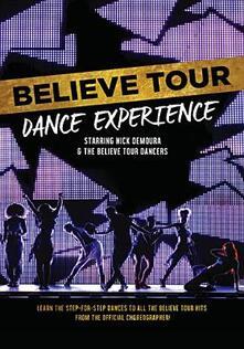 Believe Tour Dance Experience - DVD