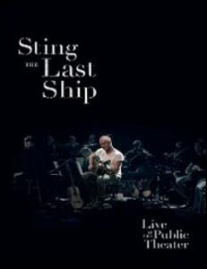 Sting. The Last Ship: Live at the Public Theater - Blu-ray