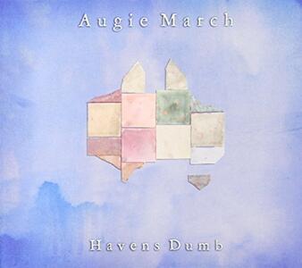 Havens Dumb - Vinile LP di Augie March