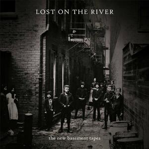 Lost on the River - CD Audio di New Basement Tapes