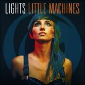 Little Machines - CD Audio di Lights