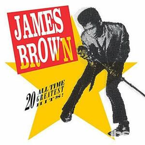 20 All-Time Greatest.. - Vinile LP di James Brown