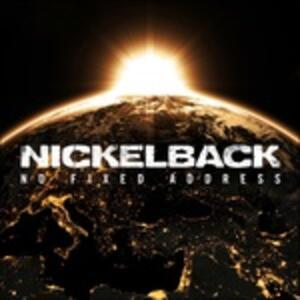 No Fixed Address - CD Audio di Nickelback