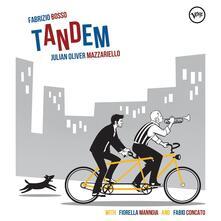 Tandem - CD Audio di Fabrizio Bosso,Julian Oliver Mazzariello