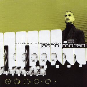 Soundtrack to Human Motion - Vinile LP di Jason Moran