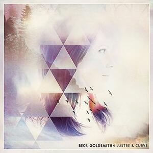 Lustre and Curve - CD Audio di Rebecca Goldsmith