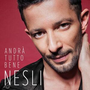 Andrà tutto bene - CD Audio di Nesli